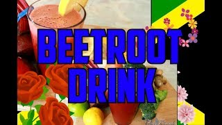 The miracle Drink BEETROOT DRINK  SEE WHAT HAPPENS  IF YOU DRINK BEET ROOT JUICE