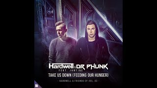 Hardwell & Dr Phunk - Take Us Down (Feeding Our Hunger)