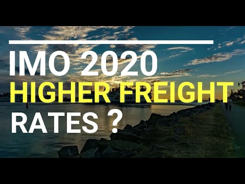 IMO 2020 Sulphur Regulation, Higher Freight Rates?