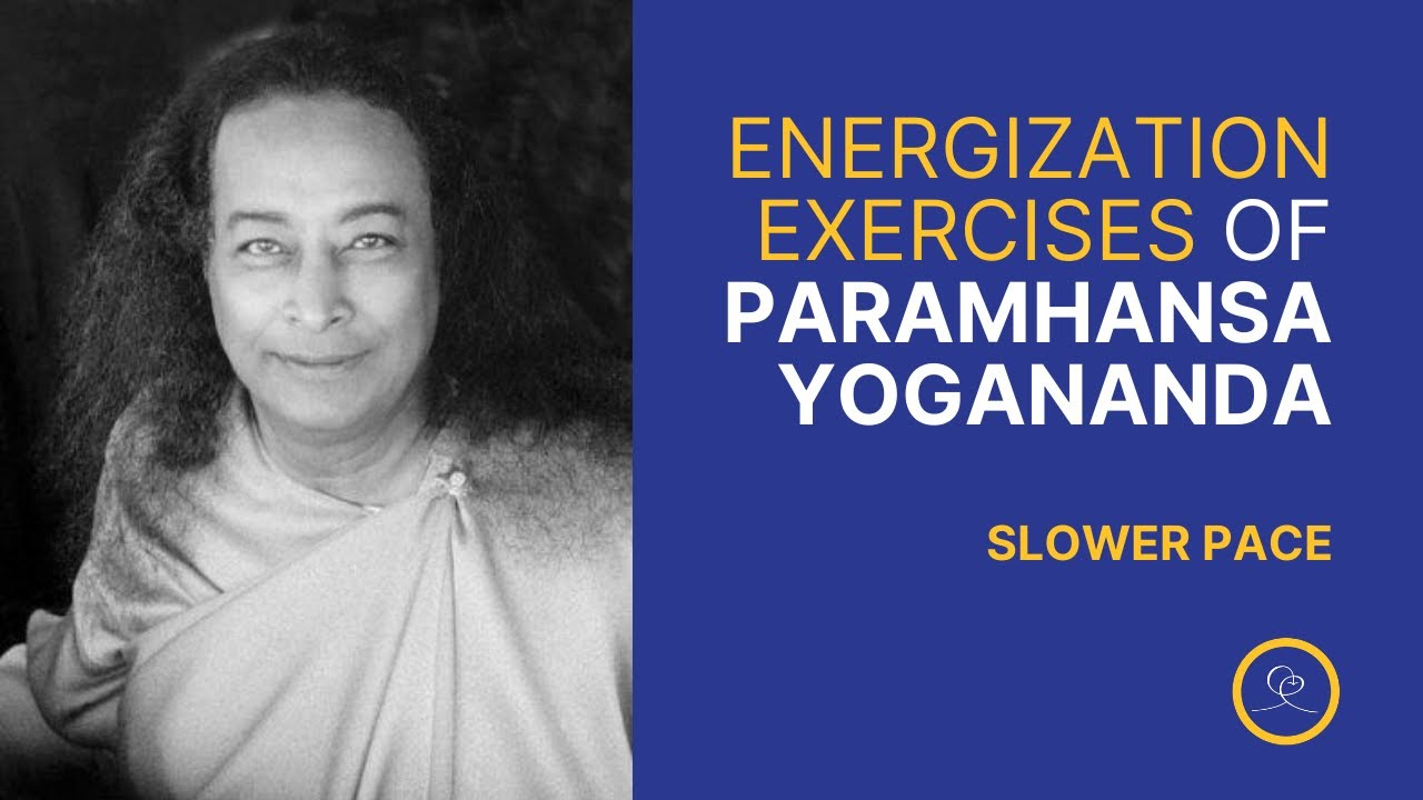 Energization Exercises of Paramhansa Yogananda at a Slower Pace with Melody of Ananda Worldwide