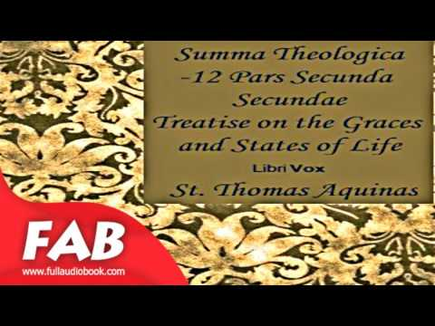 Summa Theologica   12 Pars Secunda Secundae, Treatise on Gratuitous Graces and the States Part_2
