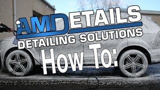 How to  Snow Foam Your Car - AMDetails Guide