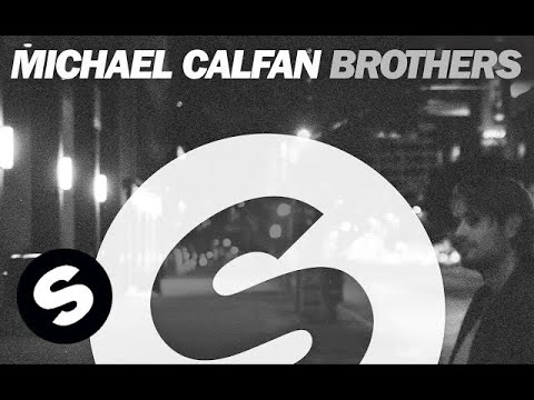 Michael Calfan - Brothers