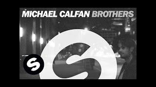 Michael Calfan Brothers