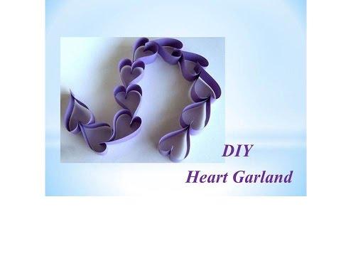 DIY - Paper Heart Garlands | Easy DIY Crafts | Party decorations ideas