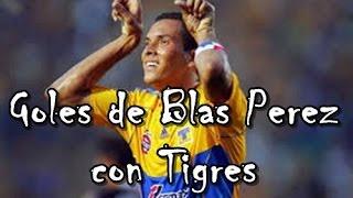 Todos los Goles de Blas Pérez en Tigres UANL