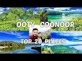 OOTY   COONOOR   TOP 20 PLACES   ENTRY FEES   FULL HD   TAMIL NADU   Wanderlust On Wheel