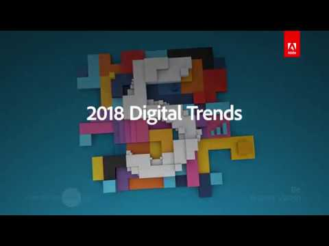 2018 Adobe Digital Trends