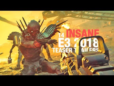 14 INSANE E3 2018 TEASER TRAILERS