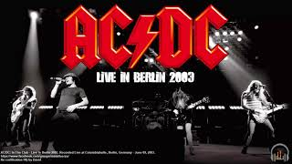 AC/DC: Live in Berlin - ''Germany Tour'' 2003 | Audio HQ.