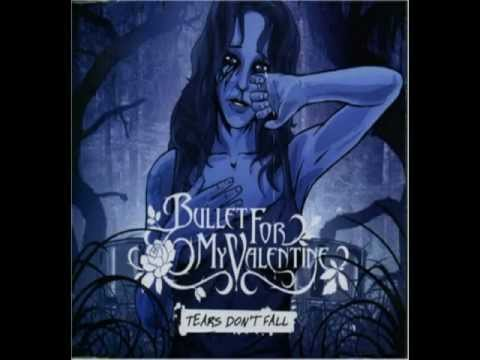 Bullet For My Valentine - Tears Don`t Fall Lyrics HQ