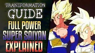 Full Power Super Saiyan Explained