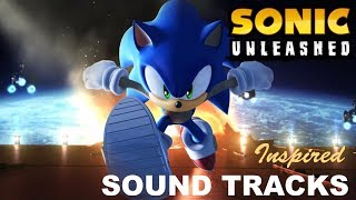 Sonic Unleashed OST Inspired Sonic Unleash Music (Remix Album Inspired by Sonic Unleashed Music)