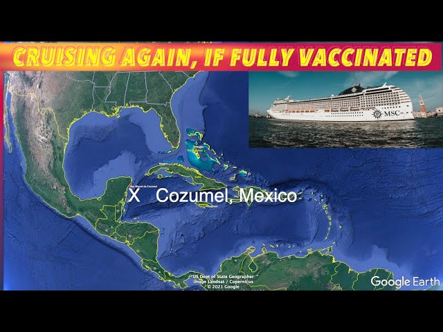 Cruising Again... If Fully Vaccinated