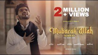 Mubarak Allah by Salman Ali Feat Soumya Mp3 Song Download