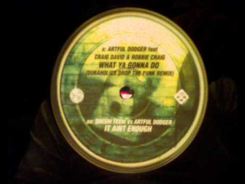 UK Garage - Dreem Teem Vs Artful Dodger - It Aint Enough
