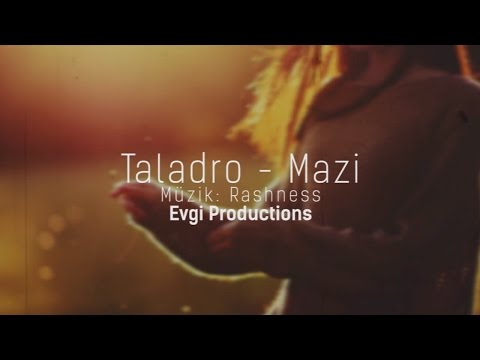 Taladro - Mazi Şarkı Sözleri