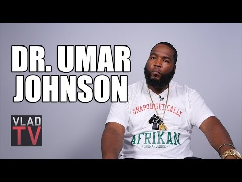 Dr. Umar Johnson Talks America's War Against the Black Man