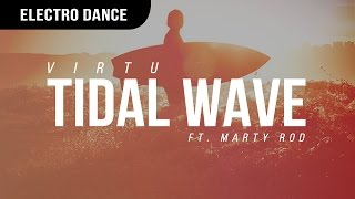 virtu tidal wave ft marty rod