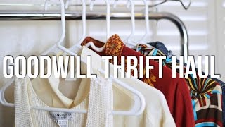 Goodwill Thrift Haul | The Fashion Citizen