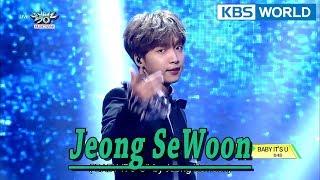 JEONG SEWOON (정세운) - BABY, IT'S U [Music Bank / 2018.02.02] - Stafaband
