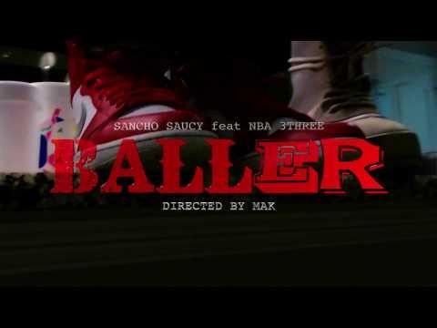 Sancho Saucy (Feat.) NBA 3Three - Baller (Prod.By @TheWaveMechanics)