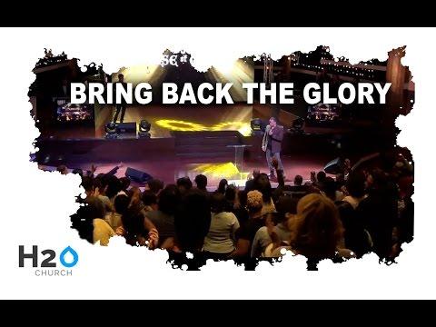 Bring Back the Glory   Pastor Dionny Baez