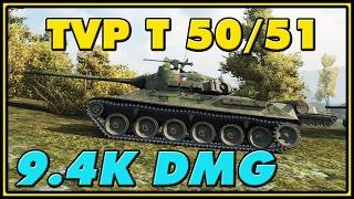 World of Tanks | TVP T 50/51 - 7 Kills - 9.4K Damage
