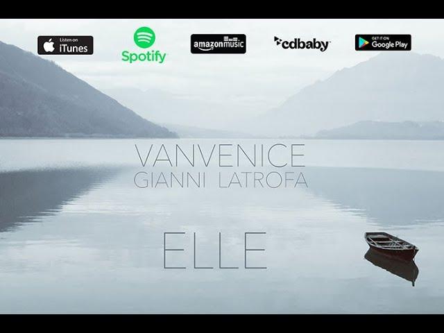 Gianni Latrofa feat. Vanvenice - Elle