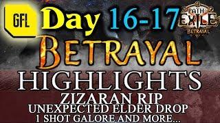 Path of Exile 3.5: BETRAYAL DAY # 16-17 Highlights WALKING DEAD, 1 SHOT GALORE, ZIZARAN RIP