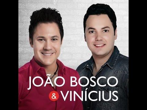JOÃO BOSCO E VINÍCIUS TOP10 - CD COMPLETO SÓ AS MELHORES