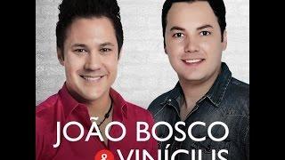 Baixar JOÃO BOSCO E VINÍCIUS TOP10 - CD COMPLETO SÓ AS MELHORES
