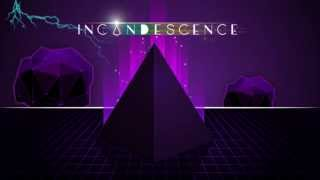 Incandescence Trailer