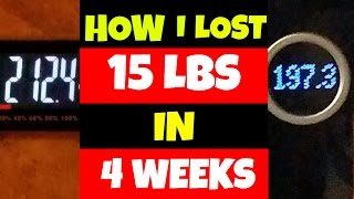 How I Lost 15 lbs In 4 Weeks | 70 lb Weight Loss Journey