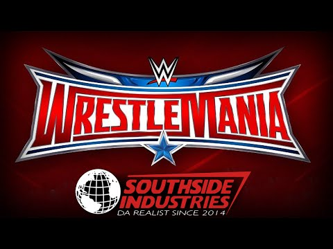 SOUTHSIDE INDUSTRIES PRESENTS: WrestleMania 32 Spartacus style!