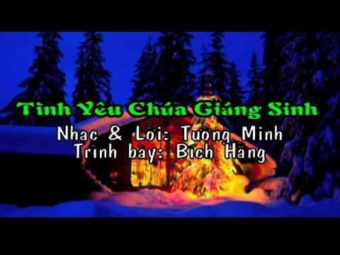 TINH YEU CHUA GIANG SINH (Bich Hang)