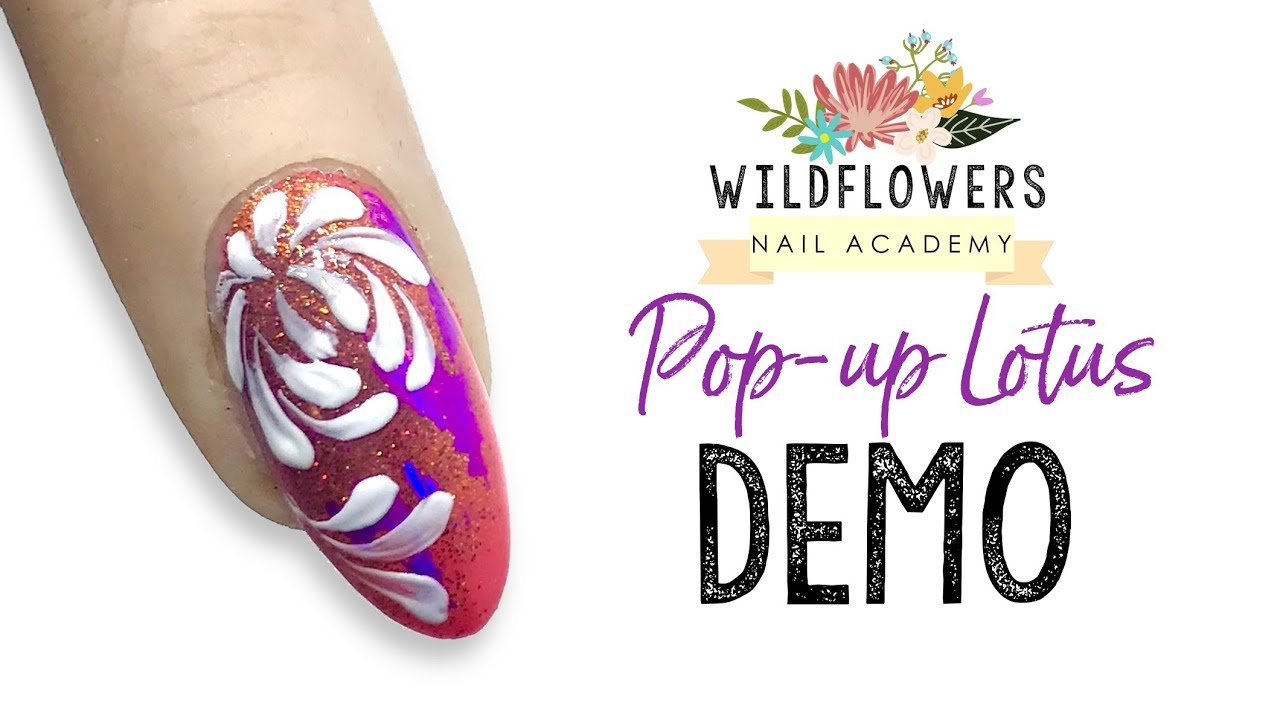Pop-up Lotus Nail - YouTube