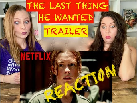 The Last Thing He Wanted  Official Trailer REACTION | Anne Hathaway & Ben Affleck | Netflix