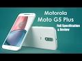 MOTO G5 PLUS New with gravity sensors | Upcoming New smartphone 2017 MOTO G5 PLUS