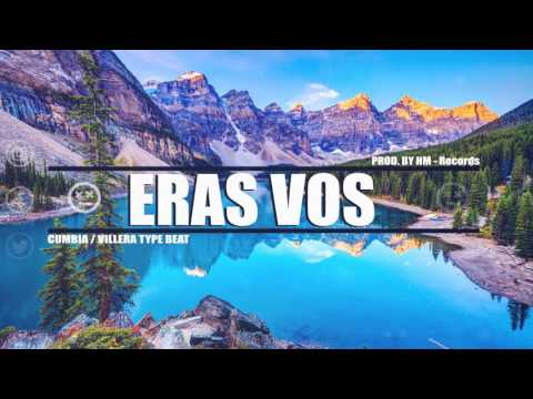 """Eras Vos"" Instrumental Cumbia Villera / Type Beat (Prod. By HM - Records)"