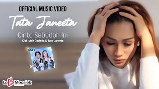 Download lagu Tata Janeeta - Cinta Sebodoh Ini OST. Samudra Cinta (Official Music Video)