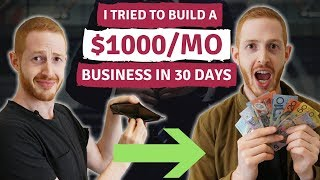 Build a $1000/mo Business in 30 days (Challenge)