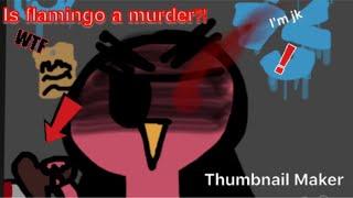 "AlbertsStuff/Flamingo ""ROBLOX PLEASE FET RID OF THIS AVATAR..."" Animation"