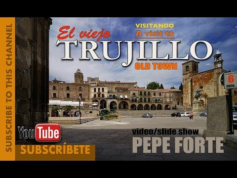 A visit to TRUJILLO/Spain