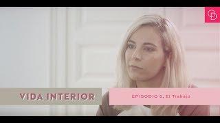 Baixar DEB TV // Vida Interior - Episodio 5: el trabajo