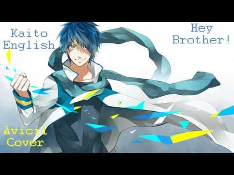 【Vocaloid Cover】 Hey Brother 【Kaito English】+ VSQX