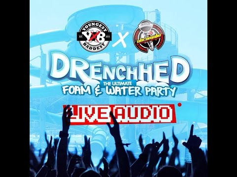 DRENCHED LIVE AUDIO JULY 2014 [CHROMATIC & Yx B] JULY 6 2014