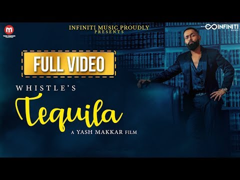 Whistle - Tequila (Full Song) Mr Lovees - Yash Makkar - New Party Song 2018 - Infiniti Music
