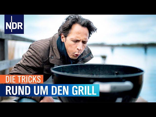 Die Tricks rund um den Grill   Die Tricks   NDR