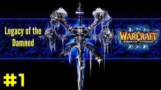Warcraft III The Frozen Throne: Undead Campaign #1 - King Arthas